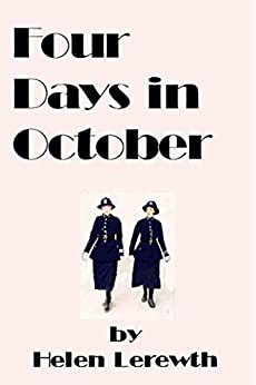 Four Days in October (The Just Woman Book 4) by [Lerewth, Helen]