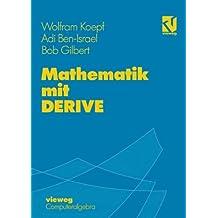 Mathematik mit DERIVE (Computeralgebra) (German Edition)