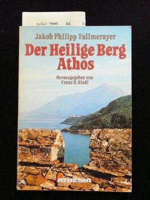Preisvergleich Produktbild Hagion Oros oder Der heilige Berg Athos