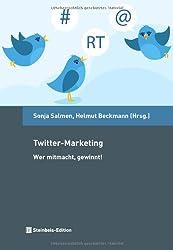 Twitter-Marketing. Wer mitmacht, gewinnt!
