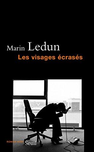 Les Visages écrasés par Marin Ledun