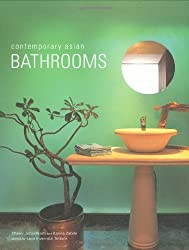 Contemporary Asian Bathrooms (Contemporary Asian Home) by Chami Jotisalikorn (2007-04-30)
