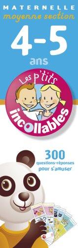 Les Incollables: Moyenne Section - 300 Questions-Reponses Pour S'Amuser par Play Bac