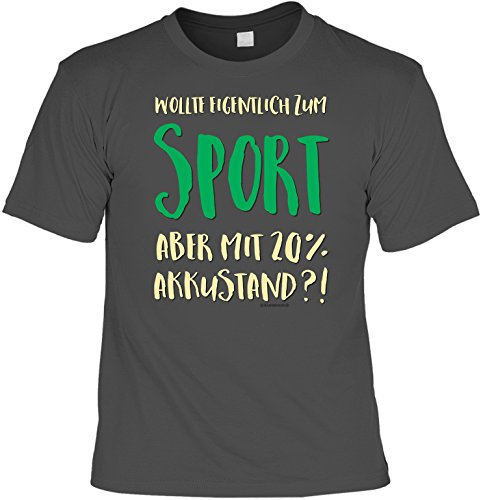 Fun T-Shirt - Wollte eigentlich zum Sport aber mit 20 Prozent Akkustand? Farbe: anthrazit, plus Minishirt! Anthrazit
