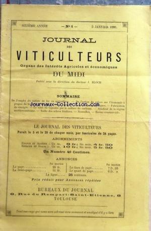 JOURNAL DES VITICULTEURS DU MIDI [No 1] du 05/01/1886 - L'EMPLOI DU SULFATE DE FER EN AGRICULTURE - DE L'ACTION DU CUIVRE SUR L'ECONOMIE A PROPOS DU TRAITEMENT DU MILDEW - ETUDES AMPELOGRAPHIQUES - FABRICATION DU VINAIGRE - LE SALUT DU VOGNOBLE PAR LE SULFURE DE CARBONE - SYNDICAT DE LA REGION MEDITERRANEENNE - TAILLE DES ARBRES FRUITIERS