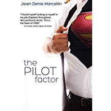 The Pilot Factor: A fresh look into Crew Resource Management