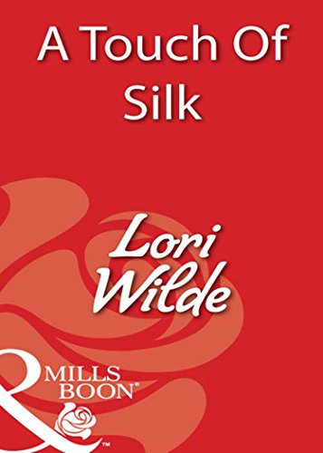 A Touch Of Silk (Mills & Boon Blaze) (American Silk Mills)