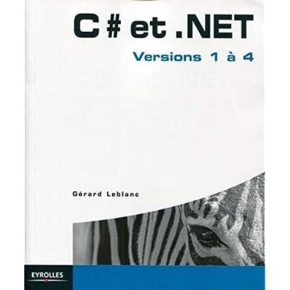 C# et .Net : Versions 1 à 4