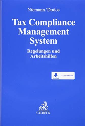 Tax Compliance Management System: Regelungen und Arbeitshilfen