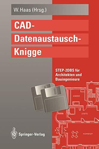 CAD-Datenaustausch-Knigge: STEP-2DBS für Architekten und Bauingenieure