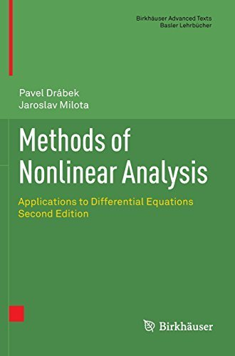 Methods of Nonlinear Analysis: Applications to Differential Equations (Birkhäuser Advanced Texts Basler Lehrbücher) by Pavel Drabek (2013-01-17)