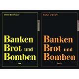 Banken Brot und Bomben - 2 Bände (Teil 1 und 2 - ISBN: 3980710610 und 3980710602)