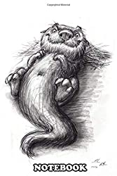 "Notebook: Pencil Drawing Of An Otter , Journal for Writing, College Ruled Size 6"" x 9"", 110 Pages"