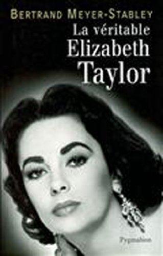 La véritable Elizabeth Taylor