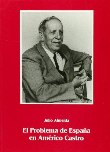 Portada del libro El problema de España en la obra de americo Castro