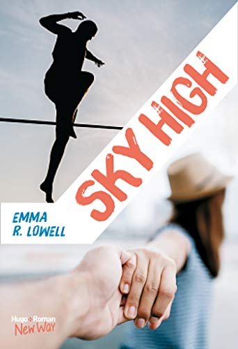Sky high (New Way) par [Lowell, Emma r]