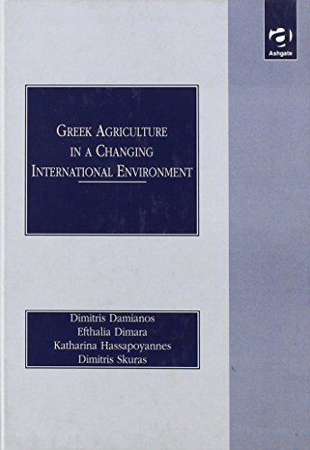 Greek Agriculture in a Changing International Environment by Dimitri Damianos (1998-12-21)