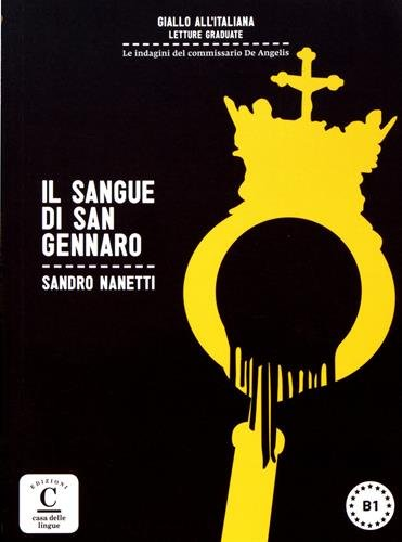 Colección Giallo all'italiana. Il sangue di San Gennaro: libro + MP3 (Giallo All' Italiana - Lecturas) por Sandro Nanetti