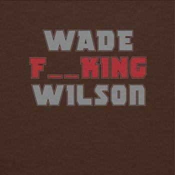 TEXLAB - Wade F--cking Wilson - Herren T-Shirt Braun