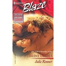 Silent Desires (Harlequin Blaze) by Julie Kenner (2003-08-05)