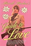 [(Merrill Markoe's Guide to Love)] [By (author) Merrill Markoe] published on (February, 1998) bei Amazon kaufen