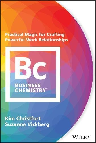 Download pdf business chemistry practical magic for crafting the nook book ebook of the business chemistry practical magic for crafting powerful work relationships by kim christfort suzanne vickberg at barnesshelley fandeluxe Image collections