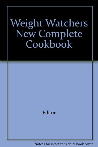 Weight Watchers New Complete Cookbook par Editor