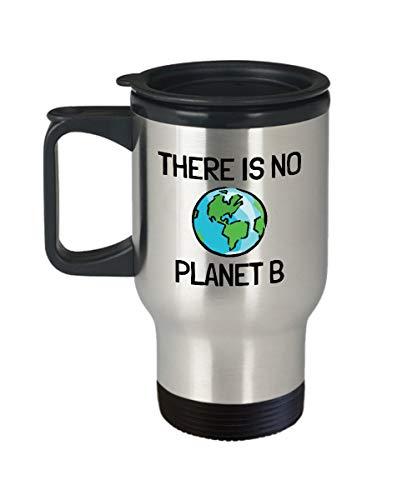 Claude6yhAly Umwelt Becher Erde Travel Mug Saubere Energie Klimawandel ?kologie Geschenk Es gibt keinen Planeten B