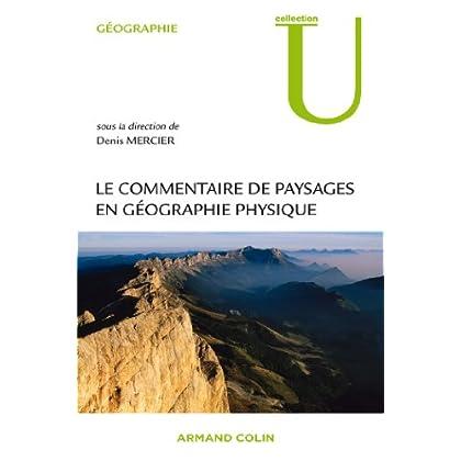 Le commentaire de paysages en géographie physique: Documents et méthodes