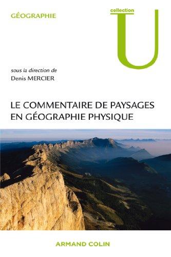 Le commentaire de paysages en gographie physique: Documents et mthodes