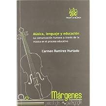 Música , lenguaje y educación
