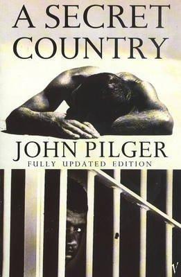 [( A Secret Country )] [by: John Pilger] [Oct-1992]