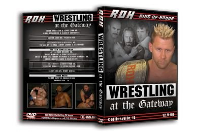 ROH Wrestling At The Gateway DVD