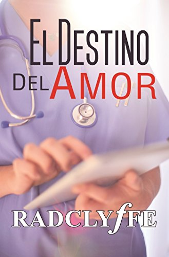 El Destino Del Amor (Spanish Edition)