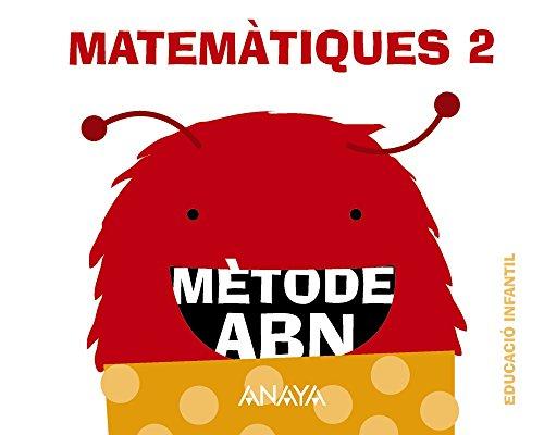 Matemàtiques ABN 2. (Quaderns 1, 2 i 3) (Mètode ABN) - 9788467836554