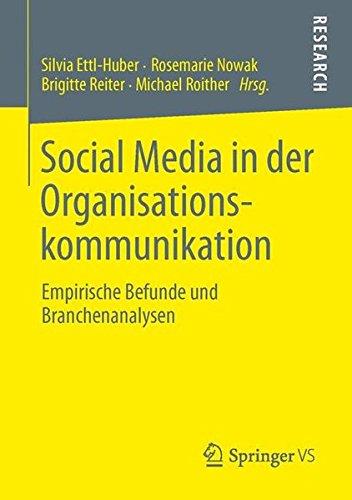 Preisvergleich Produktbild Social Media in der Organisationskommunikation: Empirische Befunde und Branchenanalysen (German Edition)