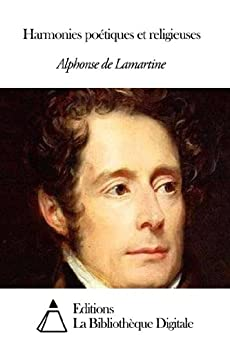 Harmonies poétiques et religieuses par [Lamartine, Alphonse de]