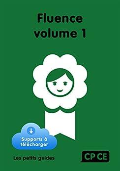 Fluence CP/CE Volume 1 par [Pourchet, Martine, Zorman, Michel]