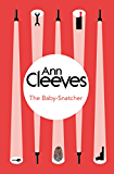 The Baby-Snatcher (Inspector Ramsay Series Book 6)