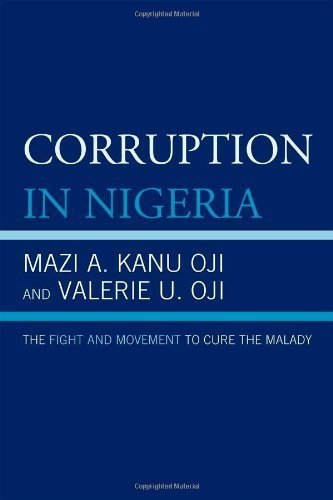 corruption-in-nigeria-the-fight-and-movement-to-cure-the-malady-by-mazi-a-kanu-oji-2010-09-02