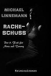 Racheschuss: Kriminalroman (German Edition)