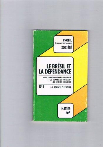 Le Brésil et la dépendance