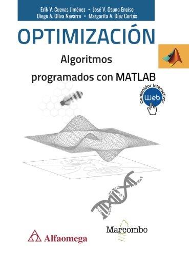 Optimización de Algoritmos programados con MATLAB (ACCESO RÁPIDO) por Erik V. Cuevas