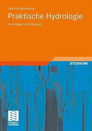 Praktische Hydrologie: Grundlagen und Übungen