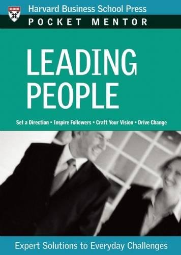 Leading People: Expert Solutions to Everyday Challenges (Harvard Pocket Mentor)