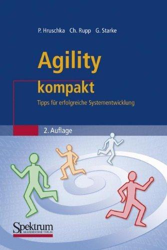 Agility kompakt: Tipps für erfolgreiche Systementwicklung (IT kompakt)