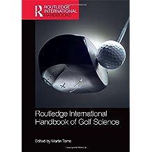 Routledge International Handbook of Golf Science (Routledge International Handbooks)