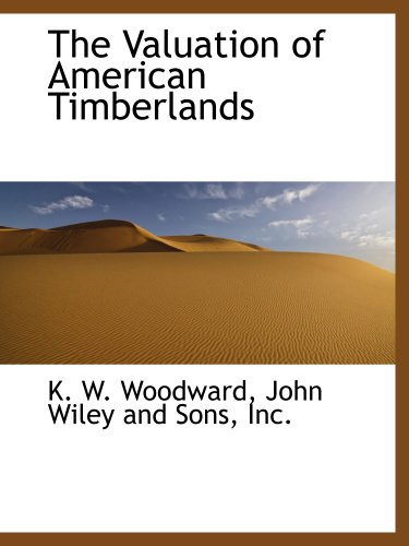 The Valuation of American Timberlands