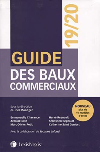 Guide des baux commerciaux 2019/2020 par Joël Monéger