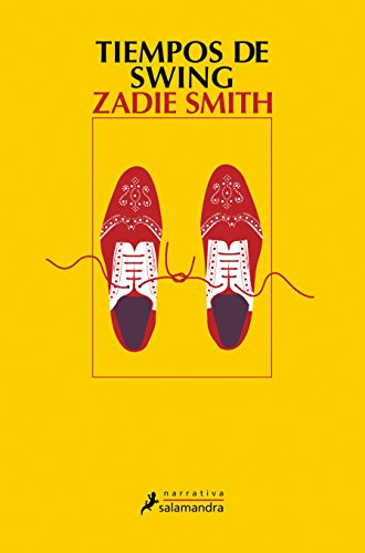 TIEMPOS DE SWING (Narrativa) por Zadie Smith